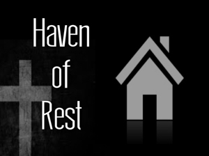 Haven of Rest