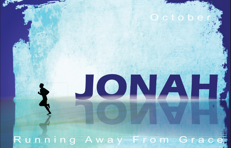 Running Away from Grace (Jonah)