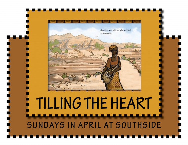 Tilling the Heart