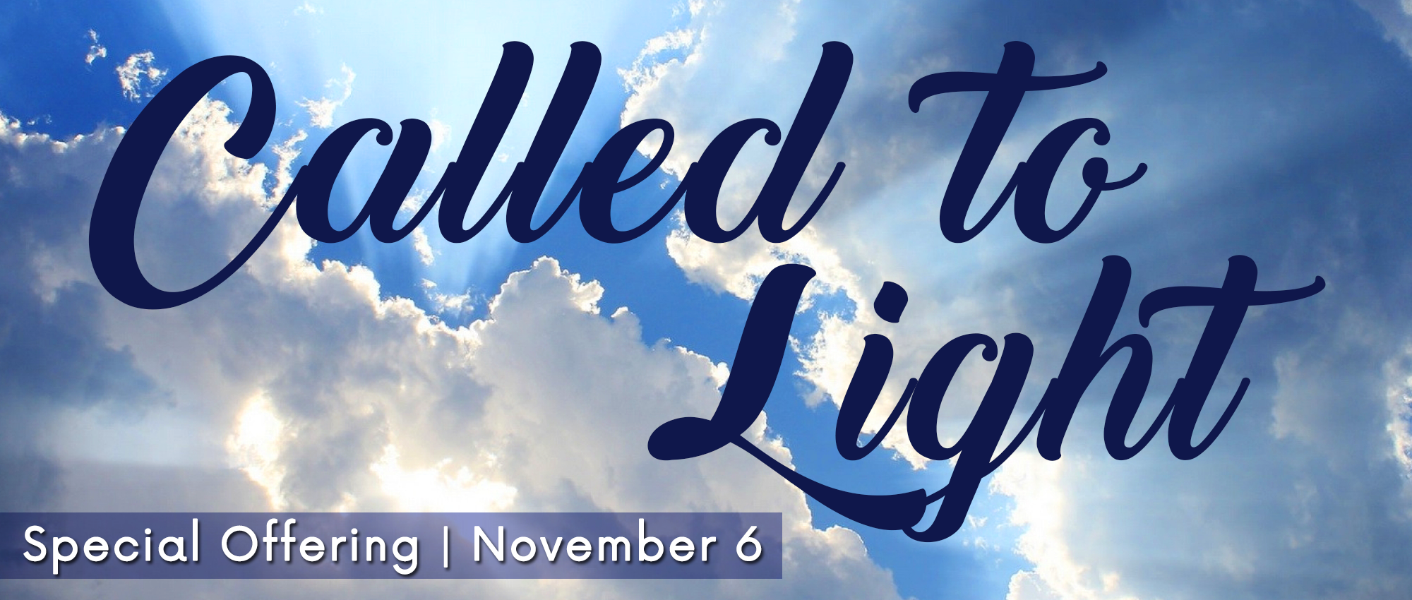 Called-to-Light-Clouds-Banner