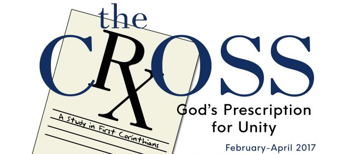The Cross: God\'s Prescription for Unity