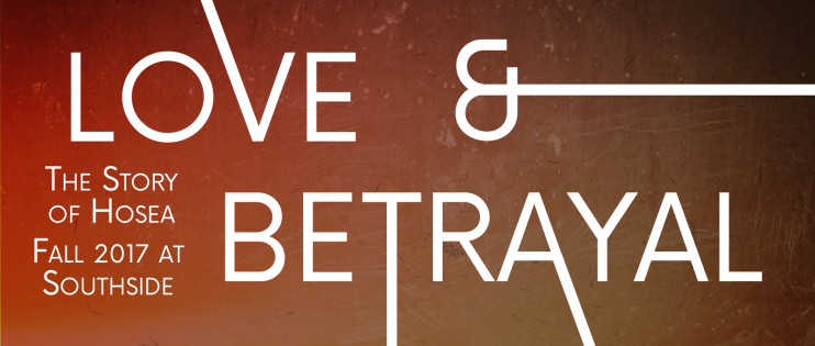 Love & Betrayal: The Story of Hosea