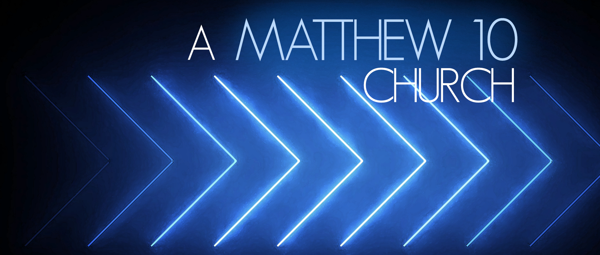 A Matthew 10 Church