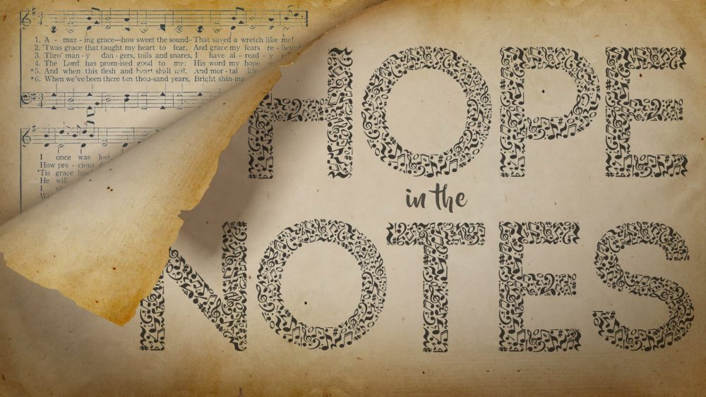 Hope in the Notes