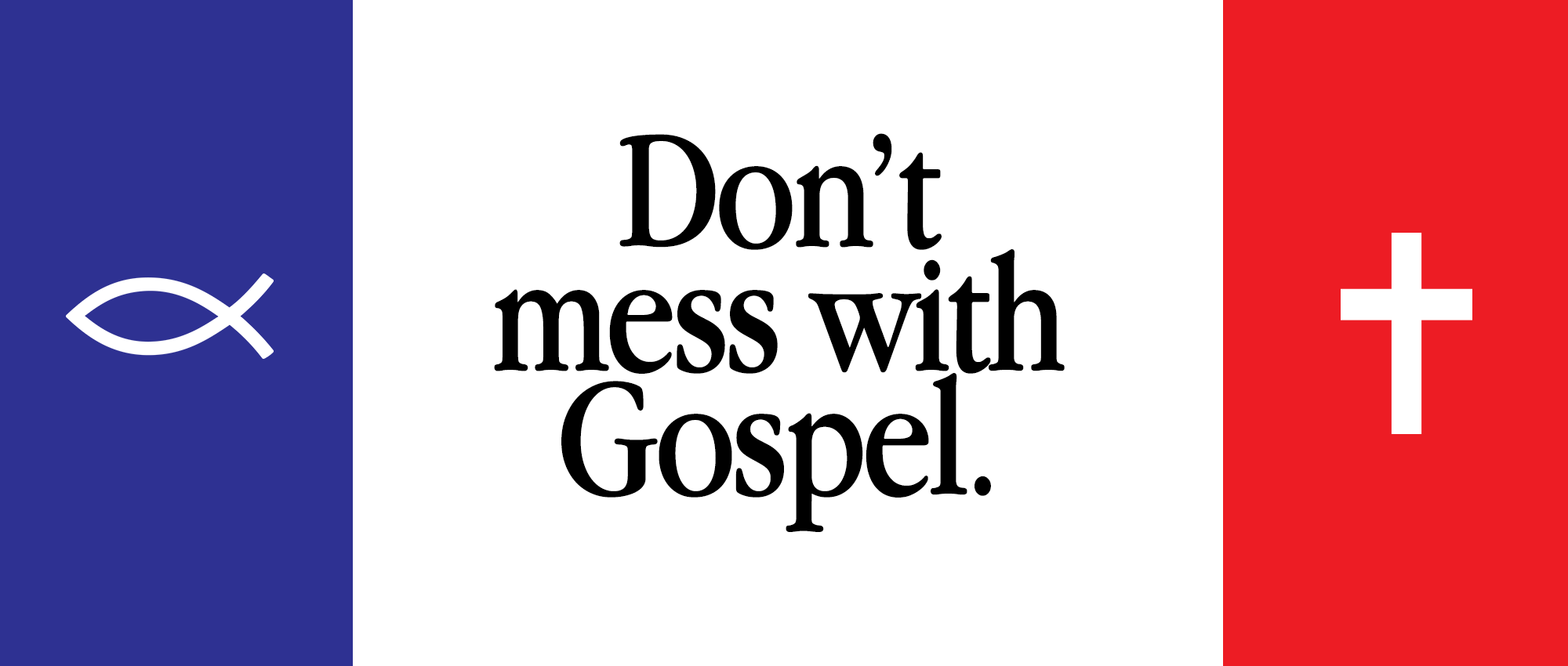 Don\'t mess with Gospel.