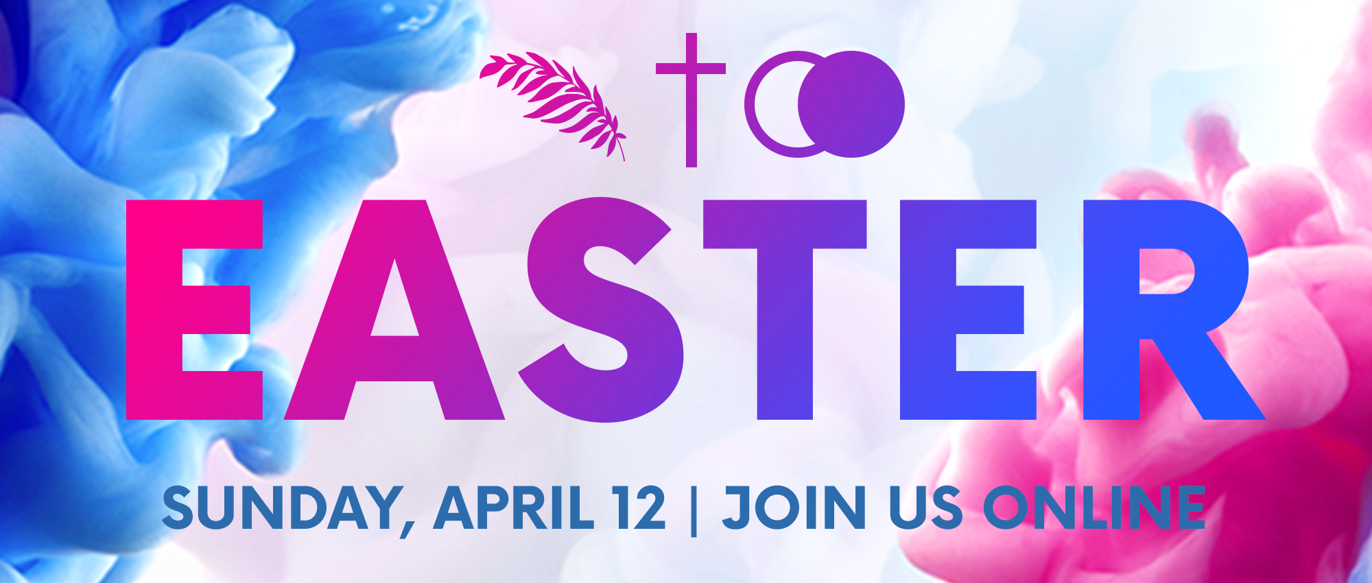 He-is-Risen-PinkBlue-Smoke-Web-Banner